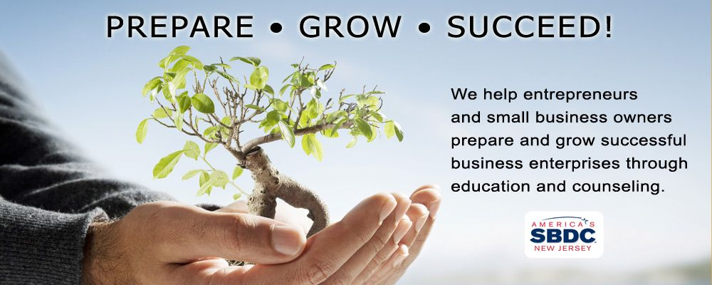 Prepare - Grow - Succeed. America's Small Business Development Center New Jersey can help.